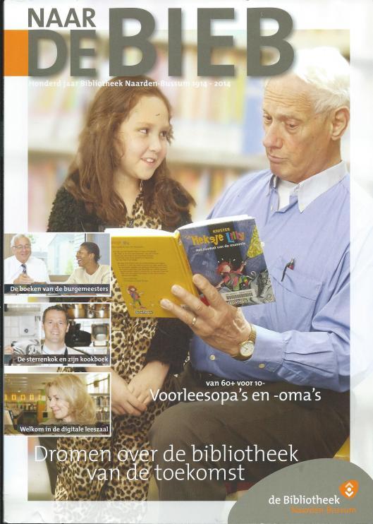 Vooromslag van een verschenen glossy 'Naar de Bieb' bij gelegenheid van 100 jaar Bibliotheek Naarden-Bussuym 1914-2014.