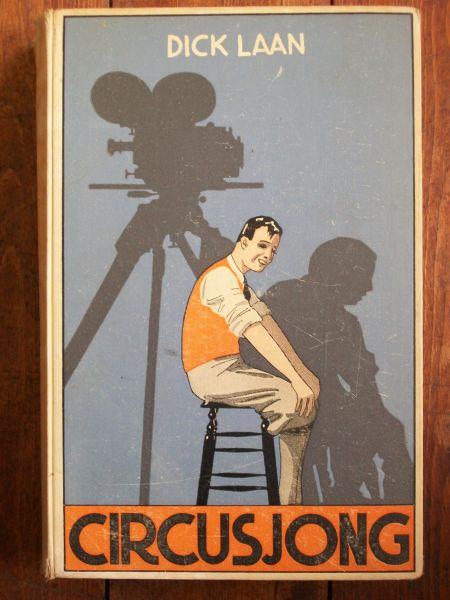 Vooromslag van Dick Laan: Circusjong, 1933