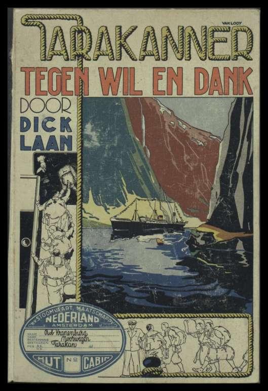 Vooromslag van Dick Laan 'Tarakanner tegen wil en dank'