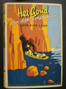 Vooromslag van Dick Laan: Het goud van den Amerikaan, 1939. In datzelfde jaar verscheen het eerste Pinkeltje-boek