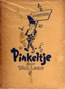 De eerste uitgave van Pinkeltje door Dick Laan
