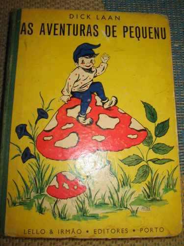 Eén van de Portugese uitgaven van Dick Laan, een vertaling van 'de avonturen van Pinkeltje'.