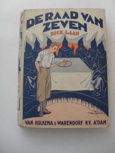 Dick Laan: De raad van zeven. 1930