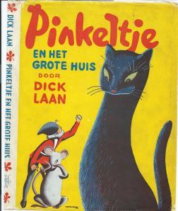 Voorzijde van stofomslag: Dick Laan, Pinkeltje en het grote huis. Met tekeningen van Rein van Looij