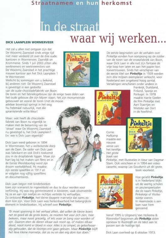 Dick Laanplein in Wormerveer. Uit: Samenspraak, bewonersmagazine de Woonmij Zaanstad (gevestigd aan Dick Laanplein 1, Wormerveer), nummer 14, oktober 2003