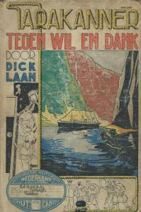 Dick Laan: Tarakanner tegen wil en dank. 1936