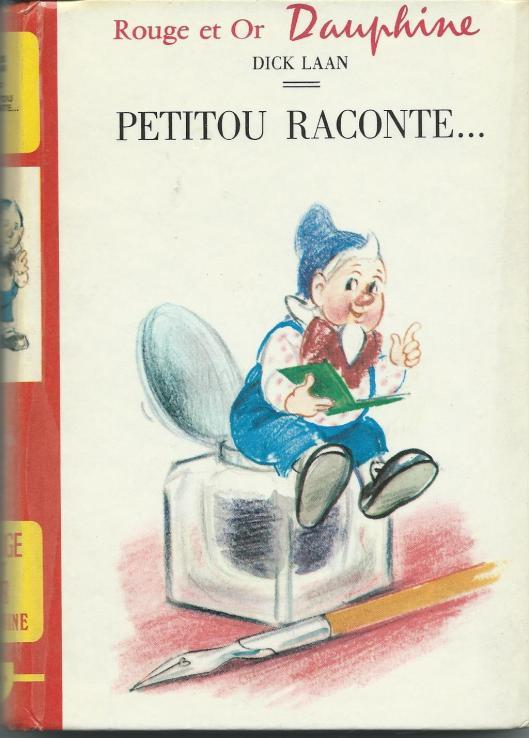Vooromslag Dick Laan; Petitou raconte..., 1 van de 17 in Frankrijk verschenen Pinkeltje boeken