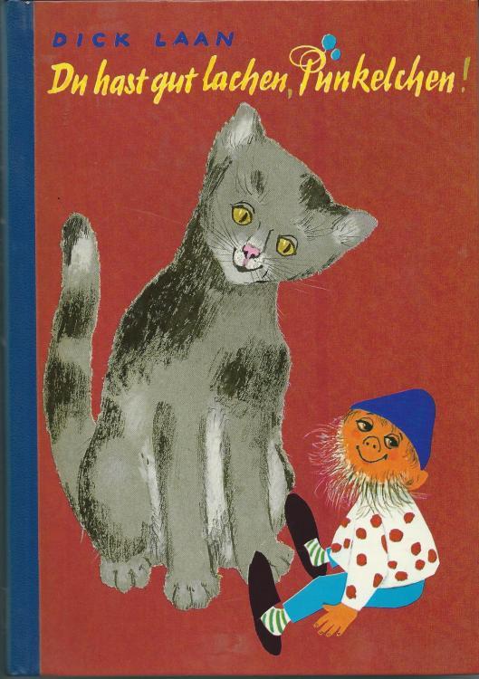 Dick Laan: Du hast gut lachen, Pünlelchen. Een uitgave van Herold Verlag in Stuttgart