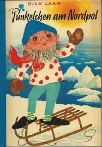 Dick Laan: Pünclelchen am Nordpol. Stuttgart, Herold Verlag, 1972.