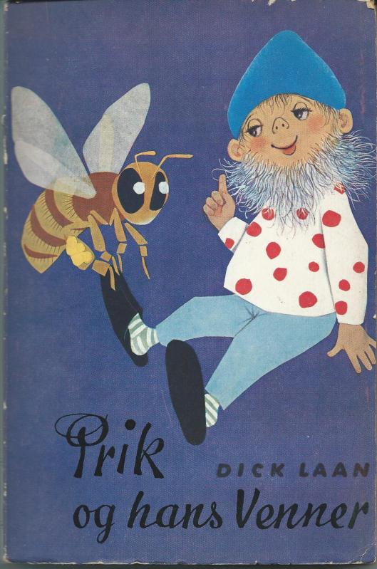 Dick Laan: Prik og hans Venner = een Deense vertaling uit 1957 door Clara Hammerich van 'De avonturen van Pinkeltje en zijn vriendjes. Vooromslag en 26 tekeningen zijn van Hans Deininger