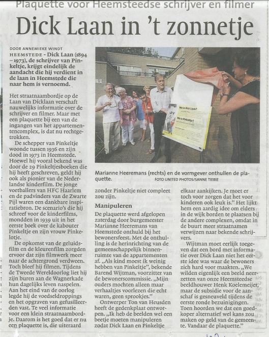 Dick Laan in 't zonnetje. Plaquette voor Heemsteedse schrijver en filmer. Uit: Haarlems Dagblad van 6 september 2011.