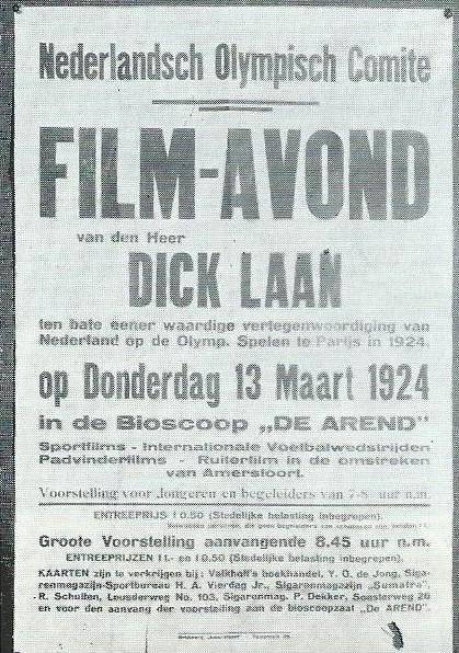 Raanbiljet van een van de filmavonden van Dick Laan in 1924 in bioscoop 'De Arend' ten bate van de Olympische Spelen