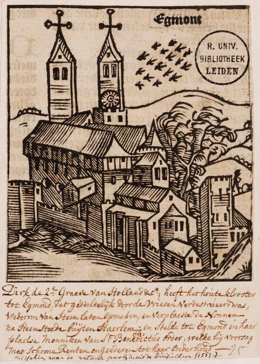 Houtsnede klooster Egmond-Binnen naar de natuur getekend. aldus notitie van  Bodel Nijenhuis uit de Divisie Chronyk, 1517. In het onderschrift is geschreven: 'Dirk de Grave van Holland & ca. heeft het houte klooster tot Egmond, dat gedeeltelijk door de Vriesen verdestrueerd was, wederom van steen laten opmaken, en verplaatste de Nonnen na Heemstede buijten Haerlem en stelde tot Egmond in haer plaetse Monniken van St.Benedictus Order, welke hij voorzag met schoone Renten en goederen tot haer Onderhoud.'