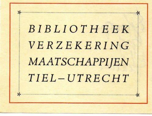 Ex libris bibliotheek Verzekering Maatschappijen. Tiel-Utrecht, 1937.