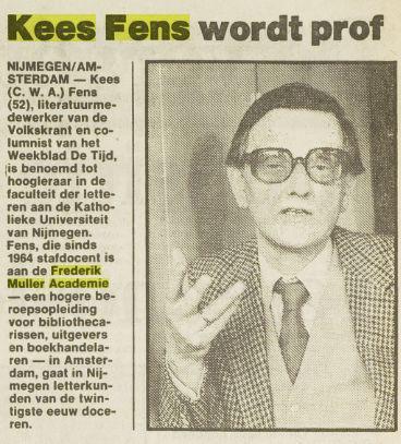 Benoeming van Kees Fens tot hoogleraar. Uit: Het Vrije Volk van 4 augustus 1982.