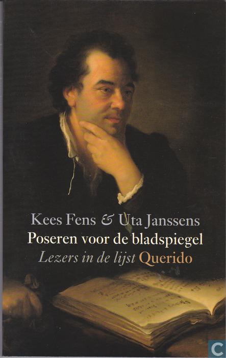 Vooromslag van Kees Fens & Uta Janssens: Poseren in de bladspiegel. Lezen in de lijst. Querido, 1999.