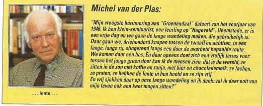 Michel van der Plas over Groenendaal, in: brochure van Restaurant Langoed Groenendaal 1917-1992.