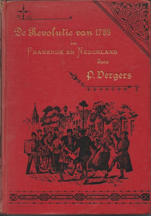 Vooromslag van '  De Revolutie van 1789 in Frankrijk en Nederland' door P.Vergers.