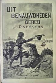 Voorzijde van: Uit benauwdheden gered door P.Vergers