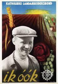 Affiche van de Katholieke Arbeidersbond uit circa 1950, ontworpen door Anna M.E.van Zeyst (1906-1988)