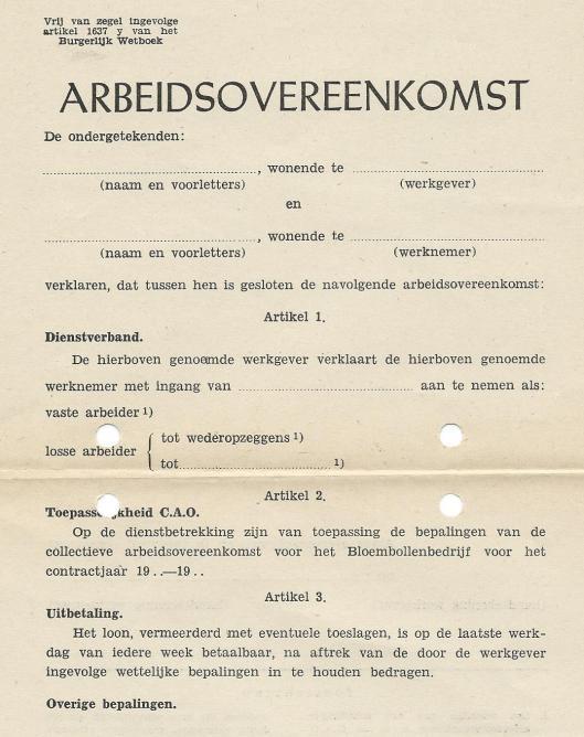 Formulier Arbeidsovereenkomst voor het Bloembollenbedrijf 1948-1949. De lonen bedroegen intussen voor 17-jarigen ƒ 24,- en voor 21-jarigen en ouderen ƒ 41.- per week. De arbeidstijd was van 's morgens 7 uur tot 's avonds 18 uur met 2 uur en een kwartier schafttijd.