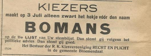 In de kranten van Haarlem en omgeving van juni 1918 werd het kiezersvolk opgeroepen toch vooral BOMANS te stemmen.