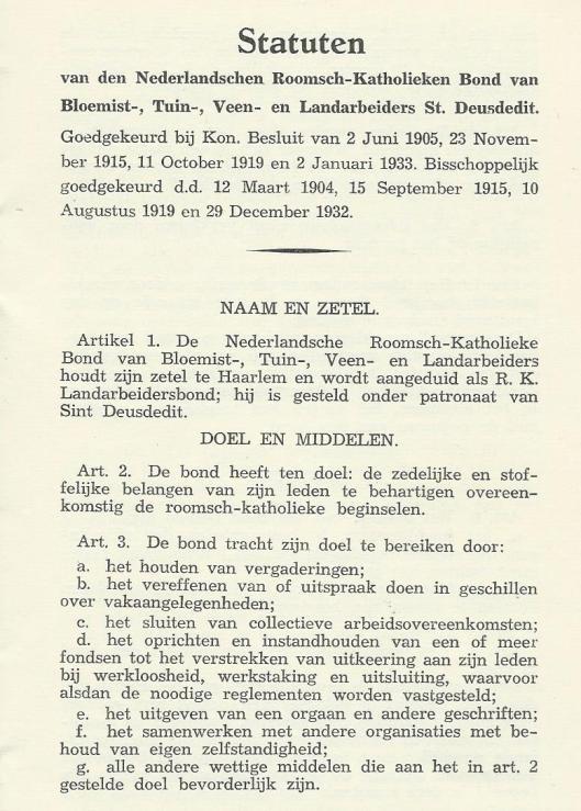 Naam, doel en middelen uit Statuten St. Deusdedit. 1933. Ondertekend door het bestuur bestaande uit A.J.Loerakker (voorzitter), J. Salman (secretaris), B.N.Loerakker (penningmeester), H.J.Kuiper, J.Dekker en G.J.van Unnik.
