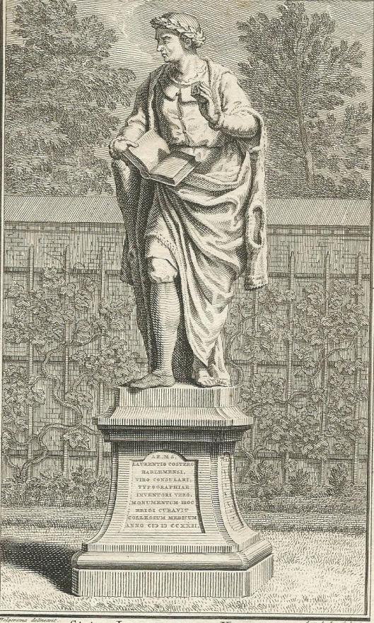 Beeld door Gerrit Heerstal uit 1722 van Lourens Janszoon Coster, in Hortus Medicus (bij Stedelijk Gymansium, Prinsenhof) Haarlem. Gravure van A.van der Laan, 1740.