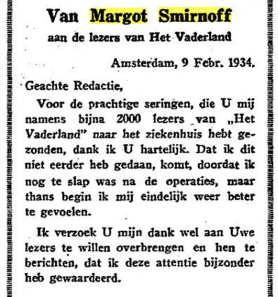 Bericht uit Het Vaderland van 13-2-1934. Margot Smirnoff-Linnet is vanaf 1934 tot haar overlijden in 1947 talrijke keren geopereerd en uiteindelijk aan kanker overleden.