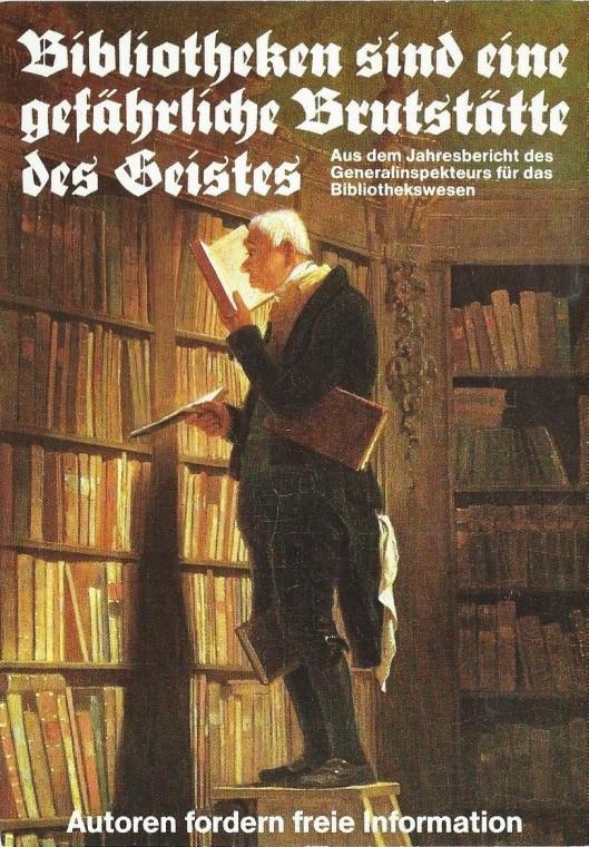 Klaus Staeck (1978). Der Bücherwurm. AUTOREN FORDERN FREIE INFORMATION. Ausgabe von: Verband deutscher Schriftsteller (VS) in der IG-Druck und Papier