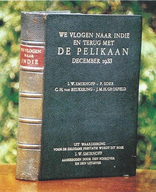 Van het boek 'We vlogen naar Indië en terug met de Pelikaan december 1933' verscheen een bijzondere uitgave in slechts 4 exemplaren waarvan Hopman 1 exemplaar via een veiling wist te verkrijgen voor meer dan 2.000 gulden.