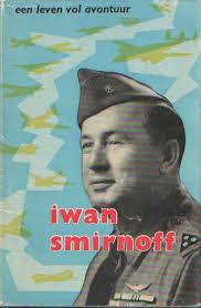 Vooromslag van de door Anne Robertson Coupar geschreven biografie over Iwan Smirnoff, uit het Engels vertaal door F.Zandvliet en bij Elsevier verschenen in 1959