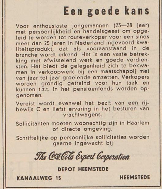 Begin jaren 60 van de vorige eeuw beschikte de internationale CocaCola organisatie over een depot aan de Kanaalweg in Heemstede