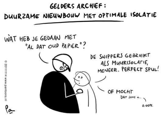 Cartoon in verband met Gelders Archief: Duurzame nieuwbouw met optimale isolatie (Pan/Pantoons)