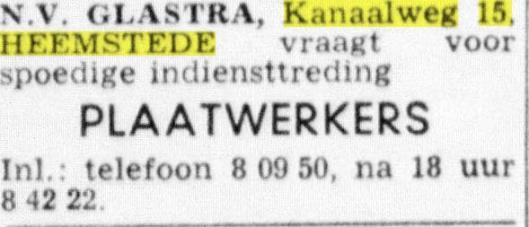 Midden jaren 60 van de vorige eeuw was n.v. Glastra, met o.a. verkoop van keukenmachines, gevestigd aan de Kanaalweg 15