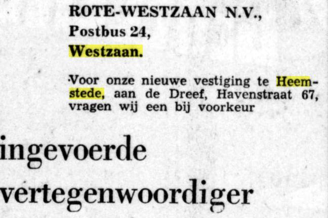 Vanaf 1972 had de Zaanse houthandel Rote Westzaan enkele jaren vestiging in Heemstede (adv. uit De Telegraaf van 3-2-1971)