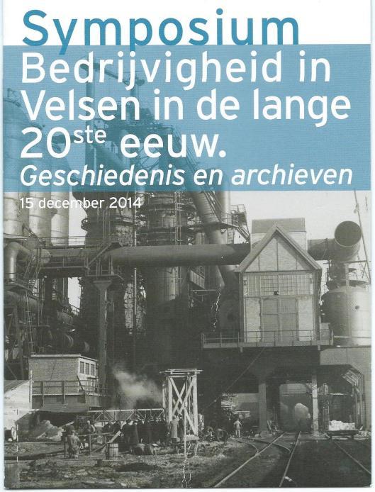 Voorzijde programma 5e symposium in het Noord-Hollands Archief te Haarlem, gewijd aan bedrijvigheid en archieven Velsen