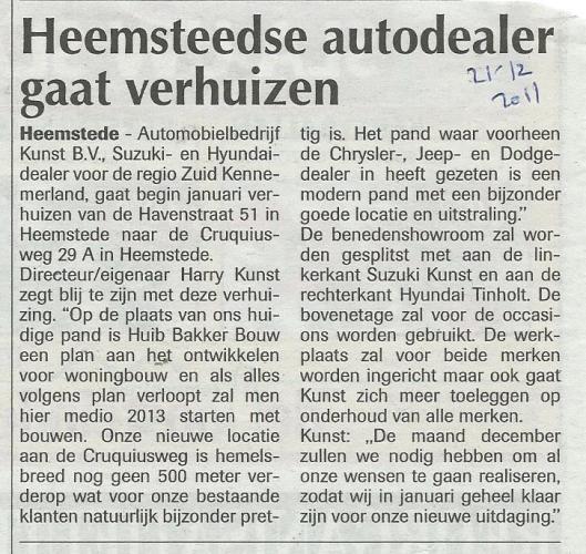 Bericht over verhuizing Automobielbedrijf Kunst b.v. Suzuki- en Hyundaidealer, Havenstraat 51 naar Cruquiusweg 29A. (De Heemsteder van 21-12-2011).