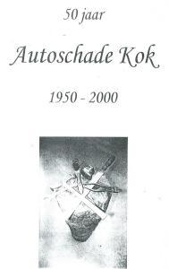 Voorzijde van publicatie over 50 jaar firma Kok 1950-2000, Kanaalweg 15 Heemstede
