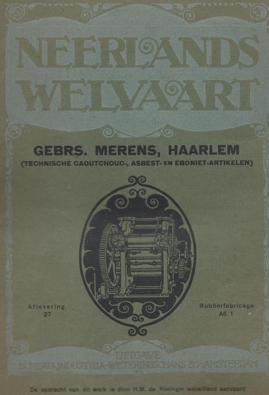 Voorzijde van luxe uitgave in de serie 'Neerlands Welvaart' gewijd aan Gebrs. Merens, Haarlem (technische caoutchouc, asbest- en eboniet-artikelen)