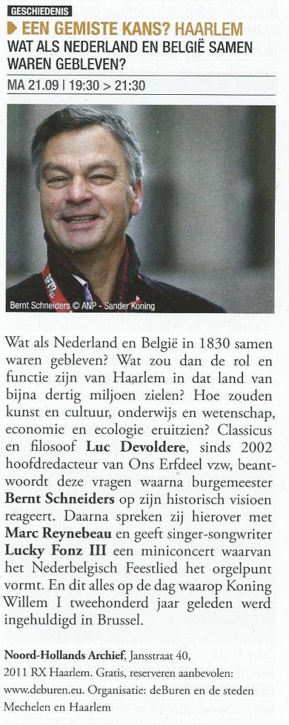 Lezing etc. Een gemiste kans? HARELEM. Wat als Nederland en België samen waren gebleven? NH-Archief, 21 september 2015.
