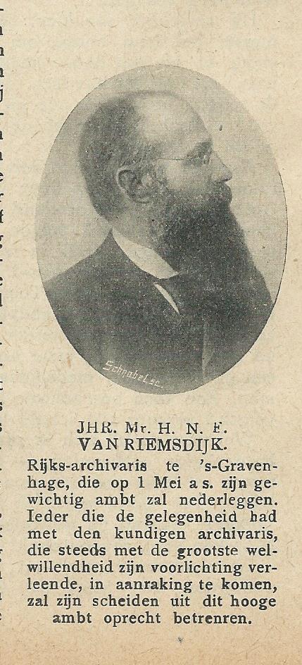 Afscheid van rijksarchivaris jht.mr.H.N.F.van Riemsdijk (Zondagsblas Opr.Haarl. Courant), 1 april 1911)