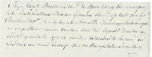 Op 29 januari 1797 deed boekhandelaar A.Loosjes Pzn., president van het Nutsdepartmenent Haarlem, het voorstel een bibliotheek op te richten, de