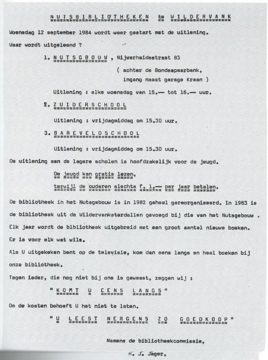 Voorbeeld van een folder van de leesbibliotheek in Wildervanck om de mensen op te wekken vooral te lezen. In het in 1987 verschenen herdenkingsbpek schrijft de auteur H.N.Smit: 'Een der nuttigste instellingen van ons departement is ongetwijfeld de Nutsleesbibliotheek. Zij werd opgericht