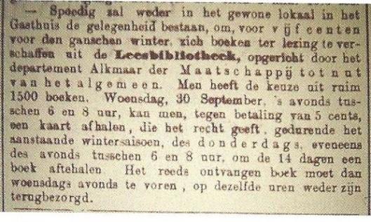 De stadslibrije van Alkmaar dateert van 1594 en was eeuwenlang enkel toegankelijk voor studerenden en wetenschappers. De Nutsbibliotheek dateert van 1802. Blijkens bovenstaand bericht uit 1891 verzorgde het Nut in Alkmaar de leesvoorziening in het gasthuis. In 1914 is de boekencollectie van het Nut opgegaan in de openbare leeszaal en bibliotheek.