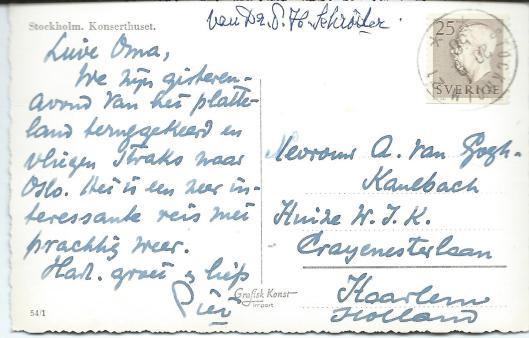 andschrift van dr.P.H.Schröder op een kaart uit Stockholm naar zijn schoonmoeder, de schrijfster mw. Anna van Gogh-Kaulbach