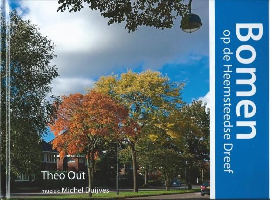 Mei 2015 publiceerde Theo Out een prachtig (foto)boek, gewijd aan de 92 verschillende bomen en struiken op de middenberm van de Heemsteedse Dreef. door burgemeester Matianne Heeremans in het voorwoord met ruim 2 kilometer lengte aangeduid als het langste arboretum van ons land. 'Bomen op de Heemsteedse Dreef' bevat tevens een cd met muziek van Michel Duyves.