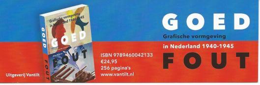 Bij Bijzondere Collecties van de Universiteit van Amsterdam is tot en met 6 september 2015 de expositie 'GOED EN FOUT' te zien. DE tentoonstelling vertelt over grafische vormgeving rond de meest extreme periode uit de moderne Nederlandse geschiedenis: de Tweede Wereldoorlog. Aan beide kanten waren - artistiek gezien - zeer 'goede' en zeer 'foute' ontwerpers aan het werk. De tentoonstelling brengt deze tegenstellingen in beeld.