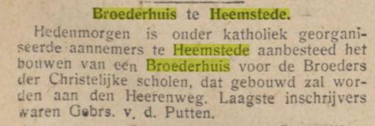 Aanbesteding van Broederhuis Heemstede was enkel mogelijk voor r.k. aannemers. Gebr. Van den Putten uit de Kerklaan had de laatste inschrijving met ƒ 48.997,-.