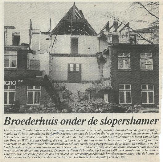 Broederhuis onder de slopershamer. Uit: Heemsteedse Courant van 21 januari 1988.